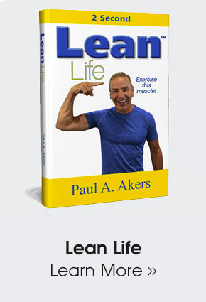 Lean Life by Paul Akers